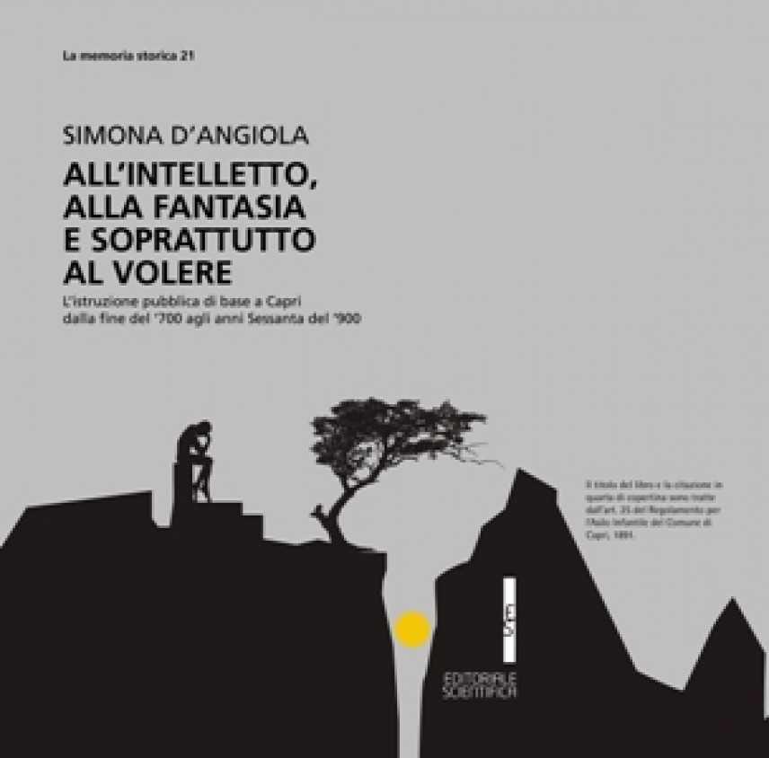 All'intelletto, alla fantasia e soprattutto al volere, presentazione del libro di Simona D'Angiola