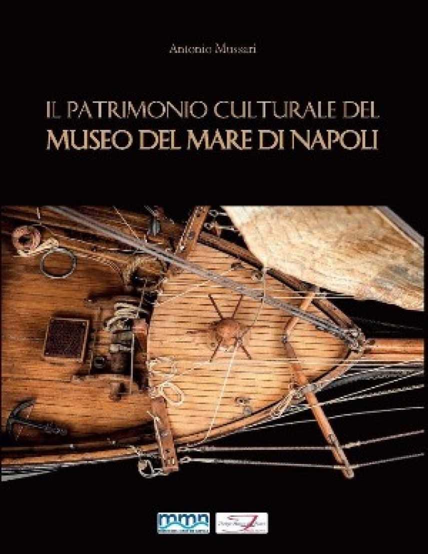 Il patrimonio culturale del Museo del Mare di Napoli, presentazione libro, mercoledì 7 giugno