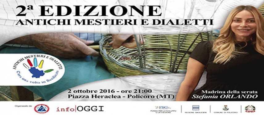 C'era una volta in Basilicata: II Edizione, Antichi mestieri e dialetti il 2 ottobre Policoro (Mt)