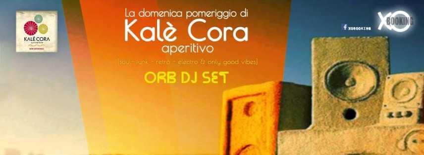 Il 3 luglio il Kalè Cora inaugura gli aperitivi domenicali con ORb dj