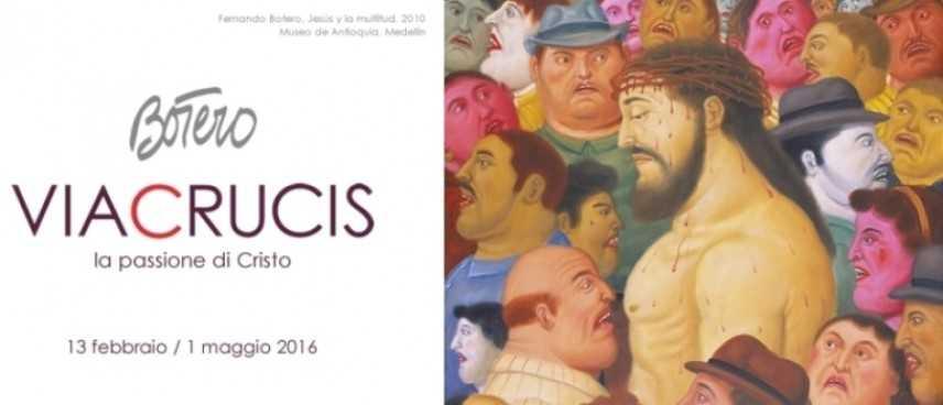 La Passione secondo Botero in mostra nella capitale