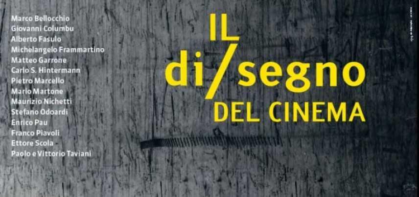 """""""Il Di/segno del Cinema"""", l'altra Repubblica del cinema italiano"""