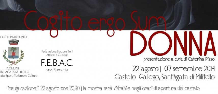 """InArt - Al Castello di Gallego di Sant'Agata la quarta edizione di """"Cogito Ergo Sum...Donna"""""""