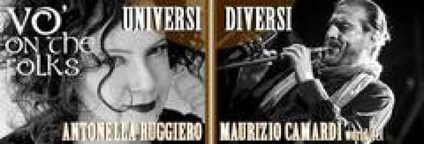 """Antonella Ruggiero, dopo Sanremo in scena con Camardi al 19^ """"Vo' on the Folks"""""""
