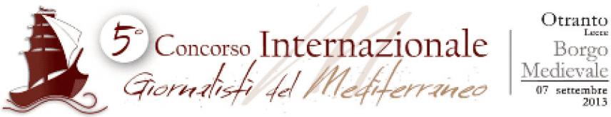 Giornalisti del Mediterraneo, Otranto ospita la 5° edizione del premio