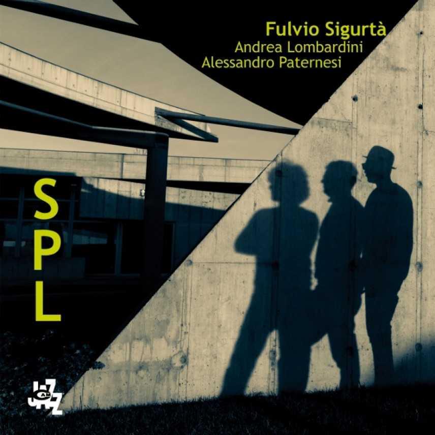 """Fulvio Sigurtà presenta il nuovo disco """"SPL"""""""