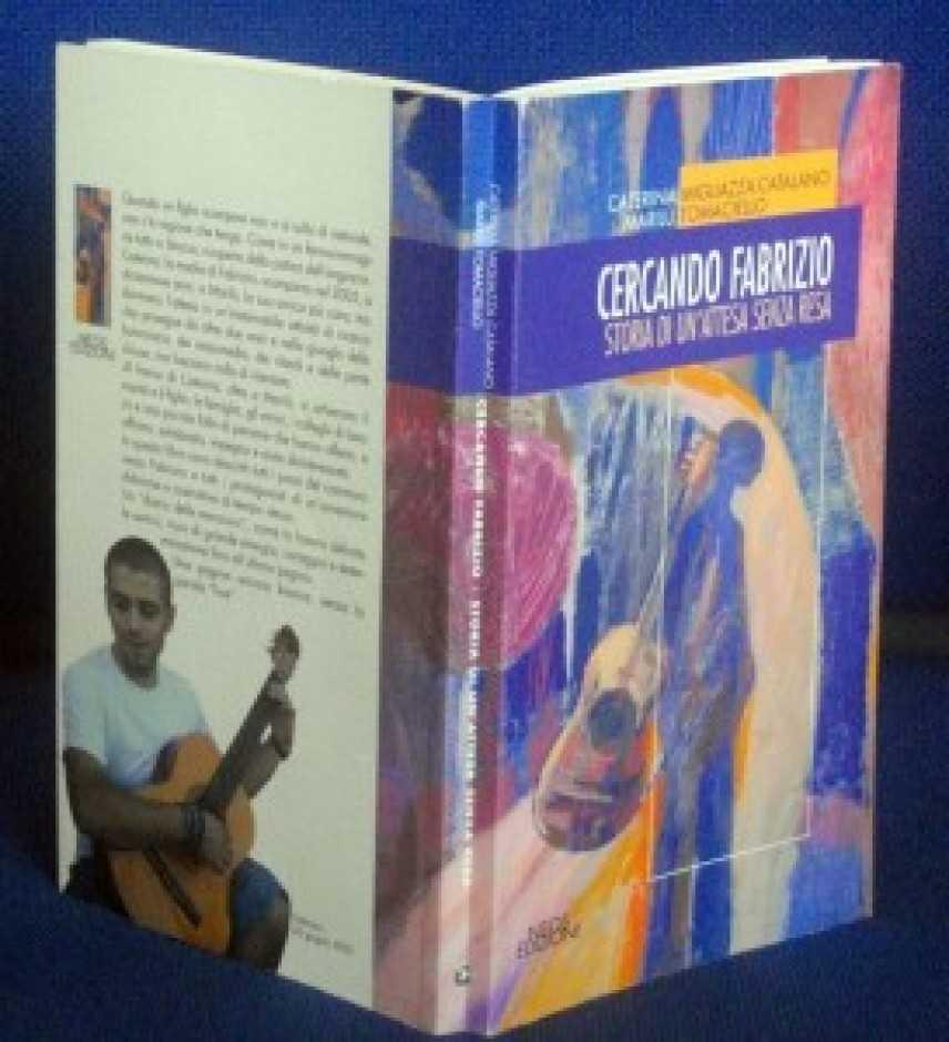 Cercando Fabrizio, storia di un'attesa senza resa