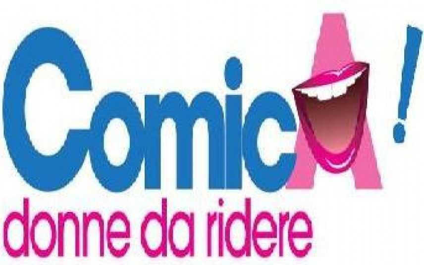 """""""Comica 2013: DONNE DA RIDERE"""": il Teatro Forma  in rosa"""