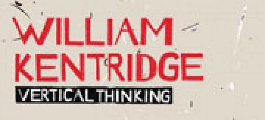William Kentridge - Vertical Thinking