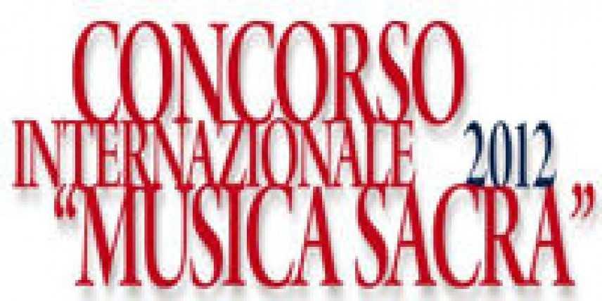 Concorso internazionale musica sacra 2012 (6-10 novembre Roma)