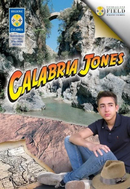 Calabria Jones: conoscere il passato per credere nel futuro