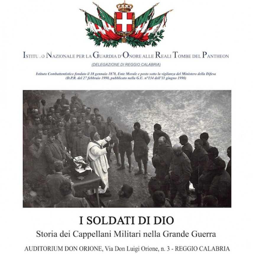 """""""I Soldati di Dio""""  Storia dei Cappellani Militari nella grande Guerra"""