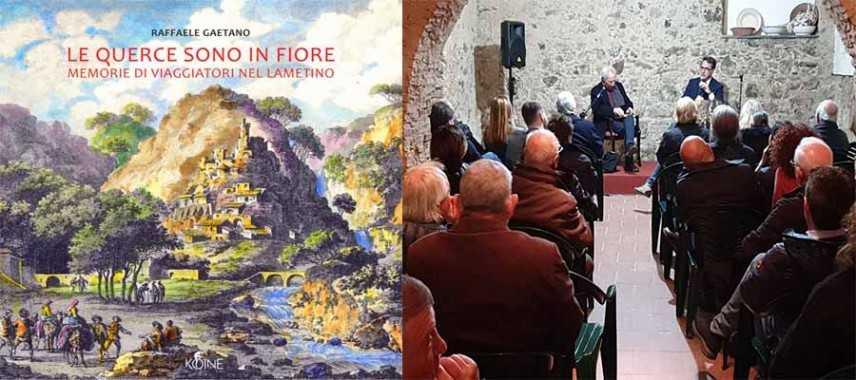 Presentato a Curinga il libro di Raffaele Gaetano sui viaggiatori nel lametino