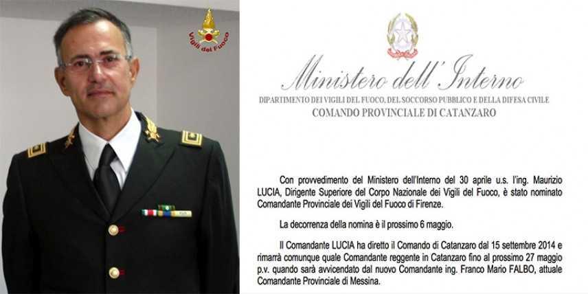 l'ing. Maurizio Lucia, nominato Comandante Provinciale dei Vigili del Fuoco di Firenze
