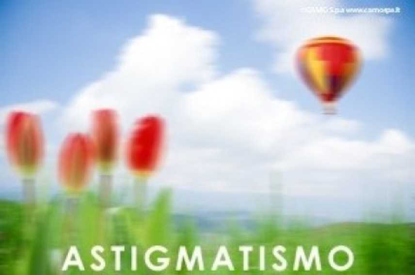 Astigmatismo: cos'è e come correggerlo